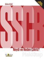 SSBC Neydi ve Neden Çöktü?
