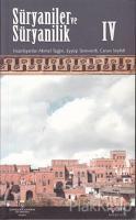 Süryaniler ve Süryanilik 4. Kitap