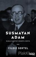 Susmayan Adam - Babam Gazeteci Zekeriya Sertel