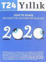 T24 Yıllık Bağımsız İnternet Gazetesi Dergisi Ocak - Aralık 2020