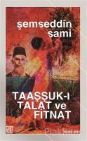 Taaşşuk-ı Talat ve Fitnat (Orijinal Metin)