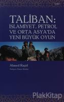 Taliban İslamiyet, Petrol ve Orta Asya'da Yeni Büyük Oyun