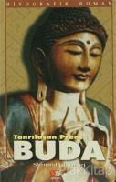Tanrılaşan Prens Buda