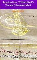 Tanzimat'tan II. Meşrutiyet'e Ermeni Nizamnameleri