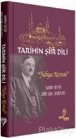Tarihin Şiir Dili - Yahya Kemal
