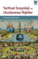 Tarihsel Sosyoloji ve Uluslararası İlişkiler