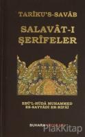Tariku's-Savab - Salavat-ı Şerifeler (Ciltli)