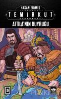Temirkut 5 - Atilla'nın Buyruğu (Ciltli)