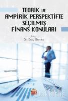 Teorik ve Ampirik Perspektifte Seçilmiş Finans Konuları