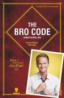 The Bro Code: Kanka Kuralları