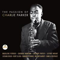 The Passion Of Charlie Parker (2 Plak)