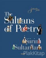 The Sultans of Poetry - Şiirin Sultanları (Ciltli)