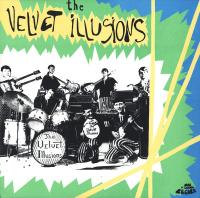 The Velvet Illusions (Plak)