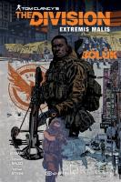 Tom Clancy's The Division Extremis Malis