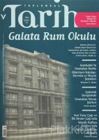 Toplumsal Tarih Dergisi Sayı: 266 Şubat 2016