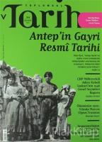 Toplumsal Tarih Dergisi Sayı: 284 Ağustos 2017