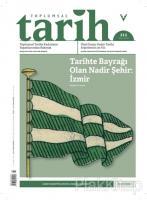 Toplumsal Tarih Dergisi Sayı: 315 Mart 2020