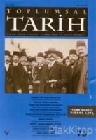 Toplumsal Tarih Dergisi Sayı: 73