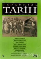 Toplumsal Tarih Dergisi Sayı: 74