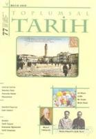 Toplumsal Tarih Dergisi Sayı: 77
