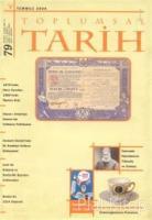 Toplumsal Tarih Dergisi Sayı: 79