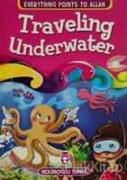 Traveling Underwater - Everything Points To Allah 5