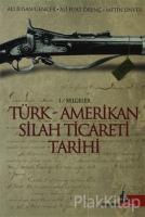 Türk - Amerikan Silah Ticareti Tarihi