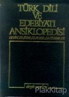 Türk Dili ve Edebiyatı Ansiklopedisi Cilt: 5 Devirler / İsimler / Eserler / Terimler (Ciltli)
