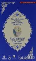 Türk Dünyası Çocuk Edebiyatından Seçmeler (İngilizce-Türkçe)