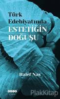 Türk Edebiyatında Estetiğin Doğuşu