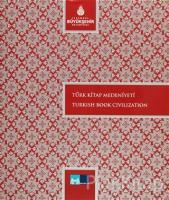 Türk Kitap Medeniyeti - Turkish Book Civilization (Ciltli)