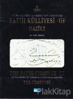Türk Kültür ve Medeniyet Tarihinde Fatih Külliyesi 1 / In The History of Turkish Culture and Civilization The Fatih Complex 1 (Ciltli)