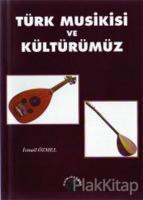 Türk Musikisi ve Kültürümüz