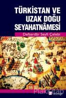 Türkistan ve Uzak Doğu Seyahatnamesi
