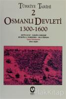 Türkiye Tarihi 2 Osmanlı Devleti 1300-1600
