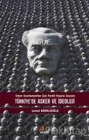 Türkiye'de Asker ve İdeoloji