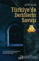 Türkiye'de Derinlerin Savaşı