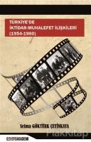 Türkiye'de İktidar-Muhalefet İlişkileri (1954 - 1960)