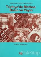 Türkiye'de Matbaa Basın ve Yayın