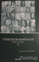 Türkiye'de Sosyoloji Cilt 1 (Ciltsiz)
