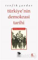 Türkiye'nin Demokrasi Tarihi 1950'den Günümüze