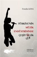 Türkiye'nin Müzik Endüstrisinde Çeşitsizlik