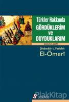 Türkler Hakkında Gördüklerim ve Duyduklarım
