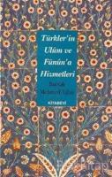 Türkler'in Ulum ve Fünuna Hizmetleri