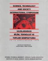 Uluslararası Bilim, Teknoloji ve Toplum Sempozyumu Science, Technology and Society International Symposium