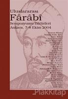 Uluslararası Farabi Sempozyumu Bildirileri
