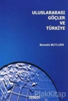 Uluslararası Göçler ve Türkiye