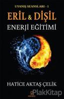 Uyanış Seansları 1 - Eril ve Dişil Enerji Eğitimi