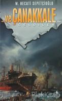 Ve Çanakkale (3 Kitap Set)