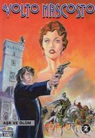 Volto Nascosto Cilt: 2 Aşk ve Ölüm